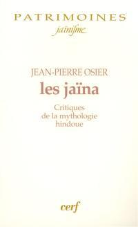 Les jaïna : critiques de la mythologie hindoue