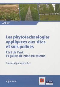Les phytotechnologies appliquées aux sites et sols pollués
