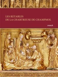 Les retables de la chartreuse de Champmol