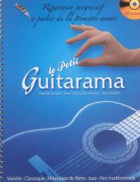 Le petit guitarama : répertoire progressif à partir de la première année