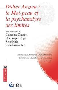 Didier Anzieu, le Moi-peau et la psychanalyse des limites