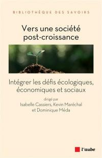 Vers une société post-croissance : intégrer les défis écologiques, économiques et sociaux