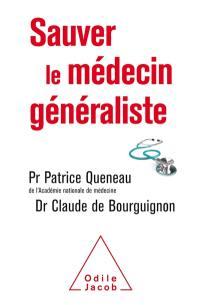 Sauver le médecin généraliste