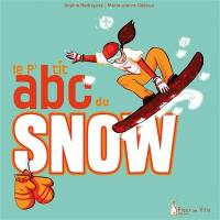 Le p'tit abc du snow
