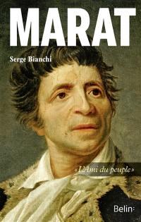 Marat : l'ami du peuple