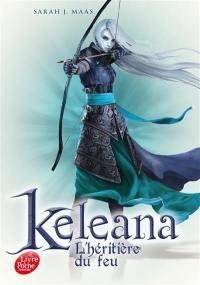 Keleana. Volume 3, L'héritière du feu