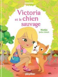 Victoria et le chien sauvage