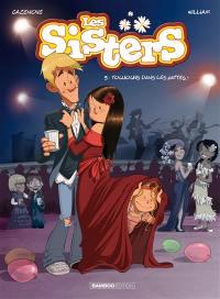 Les sisters. Volume 9, Toujours dans les pattes !