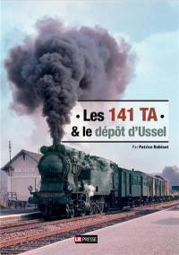 Les 141 TA & le dépôt d'Ussel
