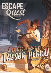 Escape quest. Volume 1, A la recherche du trésor perdu