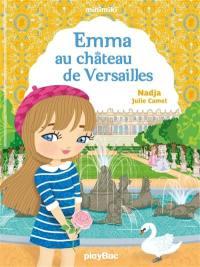Emma au château de Versailles