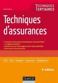 Techniques d'assurances : contrats d'assurance (techniques contractuelles et réglementation), assurances de dommages et responsabilités, assurances de personnes