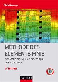 Méthode des éléments finis : approche pratique en mécanique des structures
