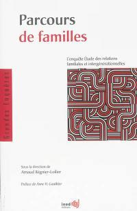 Parcours de familles : l'enquête Etude des relations familiales et intergénérationnelles