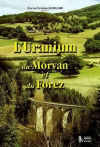 L'uranium du Morvan et du Forez