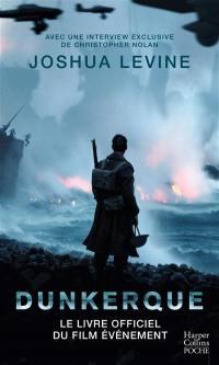 Dunkerque : dans les coulisses du film de Christopher Nolan
