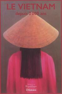 Le Vietnam depuis 2.000 ans
