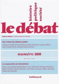 Débat (Le). n° 200, Le masculin en révolution