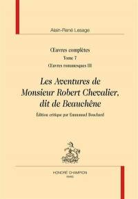 Oeuvres complètes. Volume 7, Oeuvres romanesques, 3