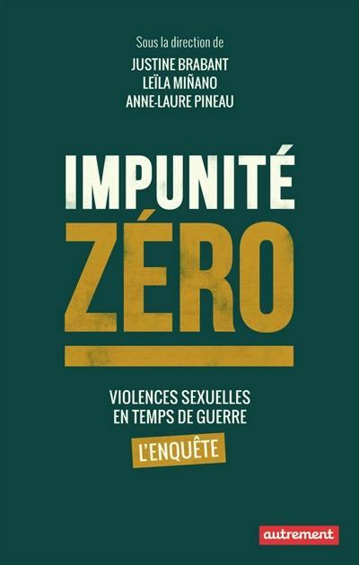Impunité zéro : violences sexuelles en temps de guerre, l'enquête