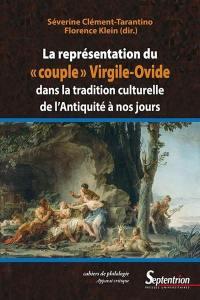 La représentation du couple Virgile-Ovide dans la tradition culturelle de l'Antiquité à nos jours