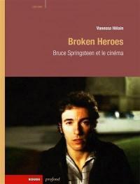 Broken heroes : Bruce Springsteen et le cinéma
