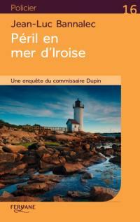 Une enquête du commissaire Dupin, Péril en mer d'Iroise