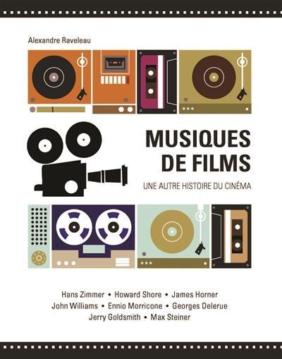 Musiques de films : une autre histoire du cinéma