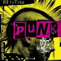 Punk : les 100 albums cultes