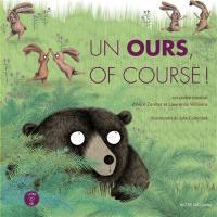 Un ours, of course : un conte musical