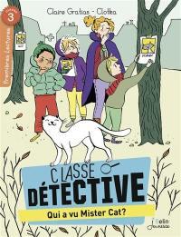 Classe détective, Qui a vu Mister Cat ?