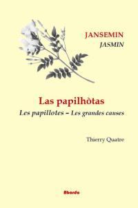 Las papilhotas. Volume 2, Las causas granas