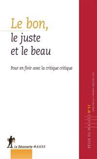 Revue du MAUSS. n° 51, Le beau, le bon et le juste
