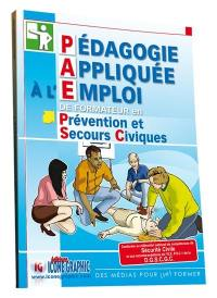 Pédagogie appliquée à l'emploi de formateur en prévention et secours civiques, PSC1