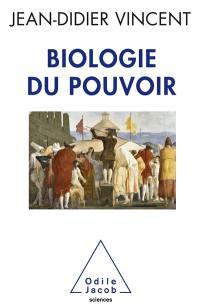Biologie du pouvoir