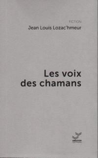 Les voix des chamans