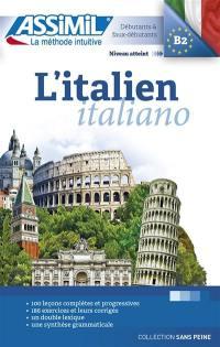 L'italien = Italiano : niveau atteint B2, débutants & faux-débutants