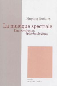 La musique spectrale