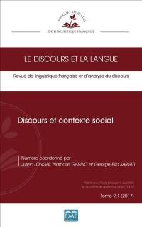 Discours et la langue (Le). n° 9-1, Discours et contexte social