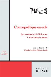 Tumultes. n° 51, Cosmopolitique en exils