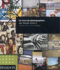 Le livre de photographies : une histoire. Volume 2