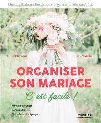 Organiser son mariage, c'est facile !