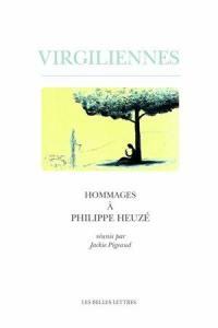 Virgiliennes : hommages à Philippe Heuzé