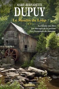 Le moulin du Loup. Volume 2,