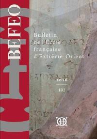 Bulletin de l'Ecole française d'Extrême-Orient. n° 102