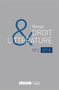 Revue droit & littérature. n° 2, Victor Hugo et le droit