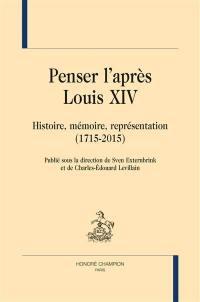 Penser l'après Louis XIV