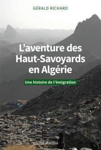 L'aventure des Haut-Savoyards en Algérie : une histoire de l'émigration