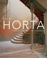 Victor Horta, l'architecte de l'Art nouveau