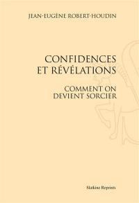 Confidences et révélations : comment on devient sorcier